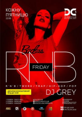 ПЯТНИЦЯ | R'N'B | POP | HIP-HOP | TRAP | DJ GREY @ Dolce Club